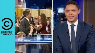 Jim Acosta Joins The White House Blacklist | The Daily Show With Trevor Noah