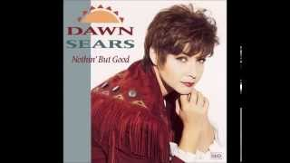 Watch Dawn Sears Nothin But Good video