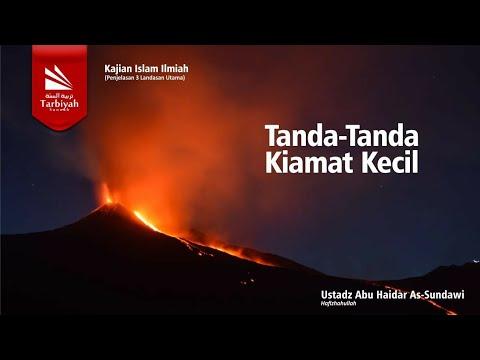 Al Ushul Ats Tsalatsah | Tanda Kiamat Kecil(Lanjutan) | Ustadz Abu Haidar As-Sundawy