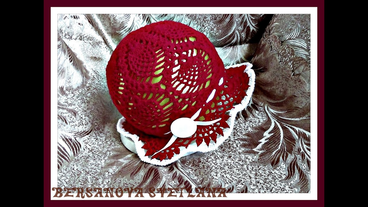 Вязание летняя шапочка светлана берсанова