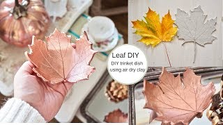 How to make a leaf trinket dish, Autumn DIY