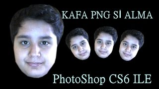 PhotoShop CS6 İle Kafa Pngsi  Alma