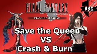 Final Fantasy TCG Duel Series - Save the Queen VS Crash & Burn (FFTCG)