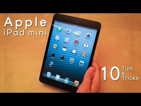 Apple iPad mini: 10 Tips & Tricks