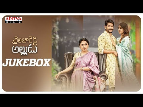 Shailaja Reddy Alludu Full Songs Jukebox || Naga Chaitanya, Anu Emmanuel || Gopi Sundar