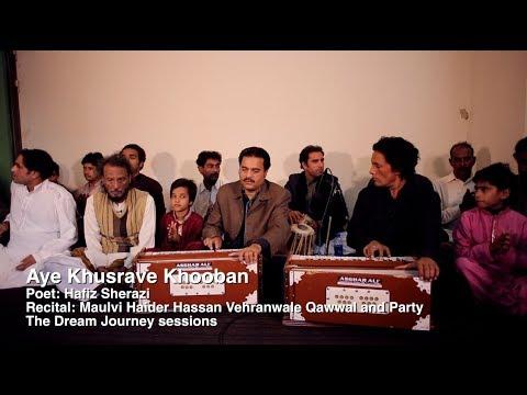 Aye Khusrave Khooban - Maulvi Haider Hassan Vehranwale Qawwal
