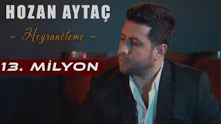 """HOZAN AYTAÇ- Heyranête Me Yeni Klip """"2018""""(Türkçe altyazılı)"""