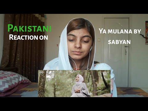 Pakistani Reaction On Ya Mulana By Sabyan Most Requested 😻