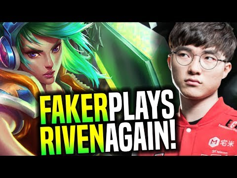 Faker Plays Riven Again! - SKT T1 Faker SoloQ Playing Riven Again! (He still good?) | SKT T1 Replays