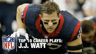 Top 10 J.J. Watt Career Plays...So Far | NFL