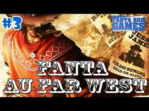 Fanta au Far West - Ep. 3 - Call of Juarez Gunslinger Playthrough FR HD