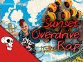 "Sunset Overdrive Rap by JT Music – ""I'm in Overdrive"""