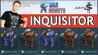 War Robots - Inquisitor Mk2! Плюсы и минусы всех сборок!!!