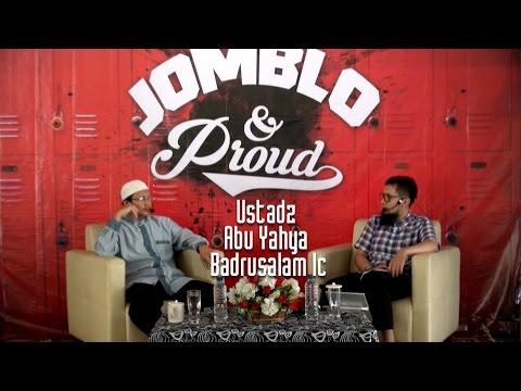 Ustadz Abu Yahya Badrusalam Lc - Jomblo And Proud