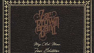 download video terbaru Zac Brown Band - My Old Man (Official Lyric Video) [Fan Edition]