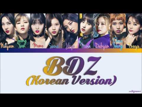 TWICE (트와이스) - BDZ (Korean Ver.) (Color Coded Lyrics) [HAN/ROM/ENG]