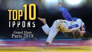 TOP 10 IPPONS   Grand Slam Paris 2018 柔道
