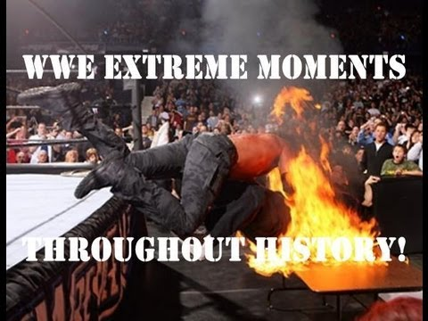 WWE The Most Extreme Moments Throughout History