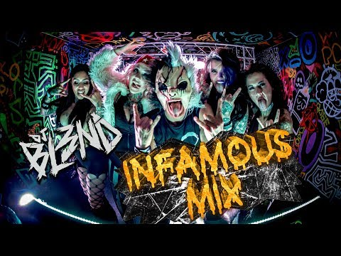 (INFAMOUS MIX) - DJ BL3ND