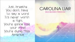 Watch Carolina Liar Miss America video