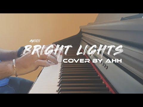 Avicii - Bright Lights (Piano Cover)