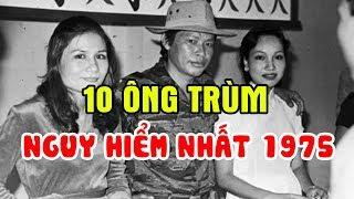Số Phận Của 10 Ông Trùm Giang Hồ Khét Tiếng Tiếng Nhất Lịch Sử Việt Nam Những Năm 75