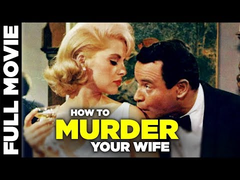 How to Murder Your Wife is a 1965 American battle-of-the-sexes satirical comedy film Starring Jack Lemmon and Virna Lisi, Directed by Richard Quine.