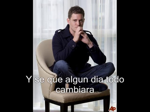 Michael Buble-haven't meet you yet (español)