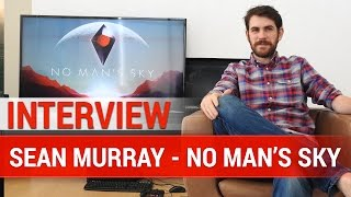 No man's Sky  - Sean Murray talks about Multiplayer - Interview