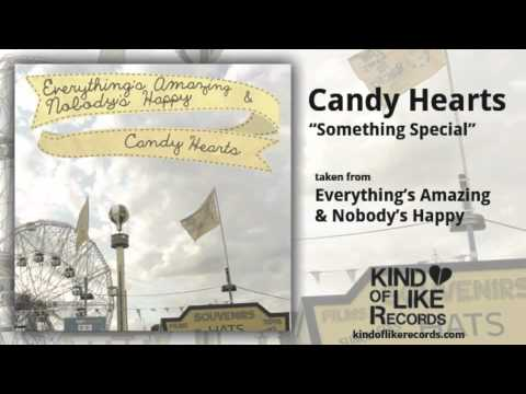 Candy Hearts - Something Special