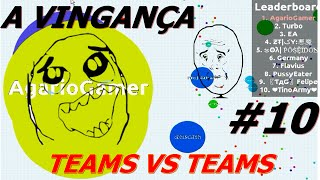 AGAR.IO A VINGANÇA | TEAMS VS TEAMS #10 FT. AMIGOS!!!
