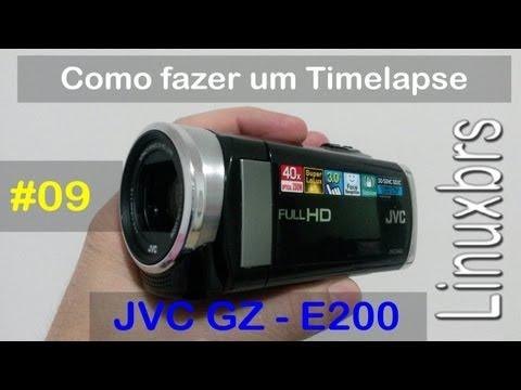 JVC GZ-E200 - Review - Como fazer um TIMELAPSE - PT-BR - Brasil