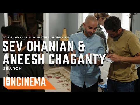 Interview: Aneesh Chaganty & Sev Ohanian - Searching (Part 1 Of 3)