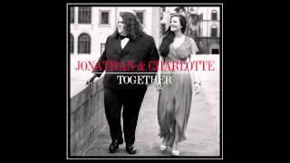 Jonathan & Charlotte Video - Jonathan & Charlotte - Unintended