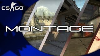 Montage - Counter-Strike: Global Offensive