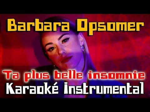 BARBARA OPSOMER - Ta plus belle insomnie | Karaoké instrumental ( Paroles / Lyrics ) thumbnail