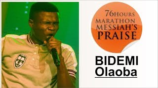 Bidemi Olaoba POWERFUL Praise @ 76 HOURS RCCG MARATHON MESSIAH