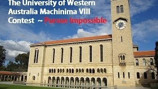 University of Western Australia Machinima VIII Pursue Impossible