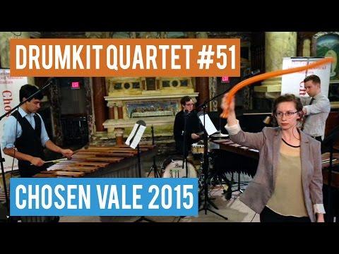 Drumkit Quartet #51, by Glenn Kotche (Chosen Vale 2015)