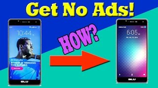 No More Ads! How To Take Off Lockscreen Ads from BLU R1 HD/Moto G4