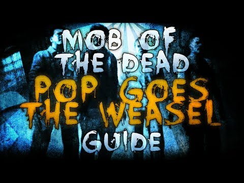 Black Ops 2 ZOMBIES &quot;Mob of The Dead&quot; - &quot;POP GOES THE WEASEL&quot; - Easter Egg Achievement Guide!