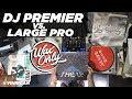 Discover Samples Used On DJ Premier & Large Professor