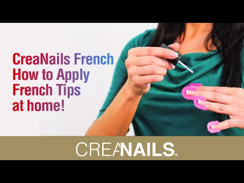 CreaNails French- How to Apply French Tips at home! DIY Nail application.