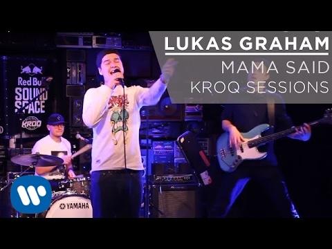Lukas Graham -  Mama Said (KROQ Sessions)