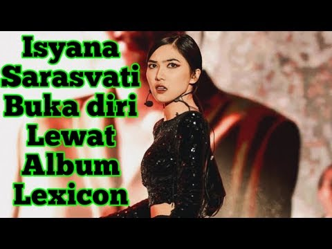 Download  Produseri Sendiri, Isyana Sarasvati Rilis Album Lexicon Gratis, download lagu terbaru