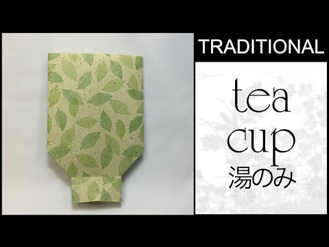 Traditional Origami Tea Cup Tutorial