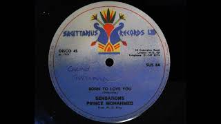 Sensations and Prince Mohammed - Born To Love You (Sagittarius)