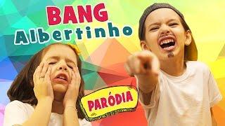 BANG, Anitta (PARÓDIA)  Albertinho com Sarinha