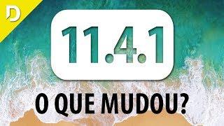 iOS 11.4.1 : O QUE MUDOU?