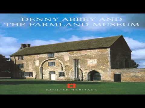 Denny Abbey and Farmland Museum Peterborough Cambridgeshire